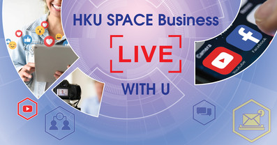 HKU SPACE Business LIVE with U